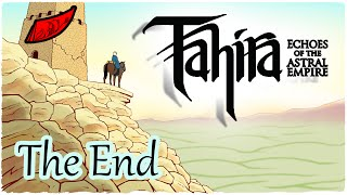 Let's Play Tahira: Echoes of the Astral Empire! The End - InkEyes