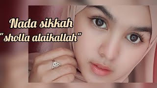 Download Lagu SHOLLA ALAIKALLOH ( SINGLE PERTAMA BY NADA SIKKAH) mp3