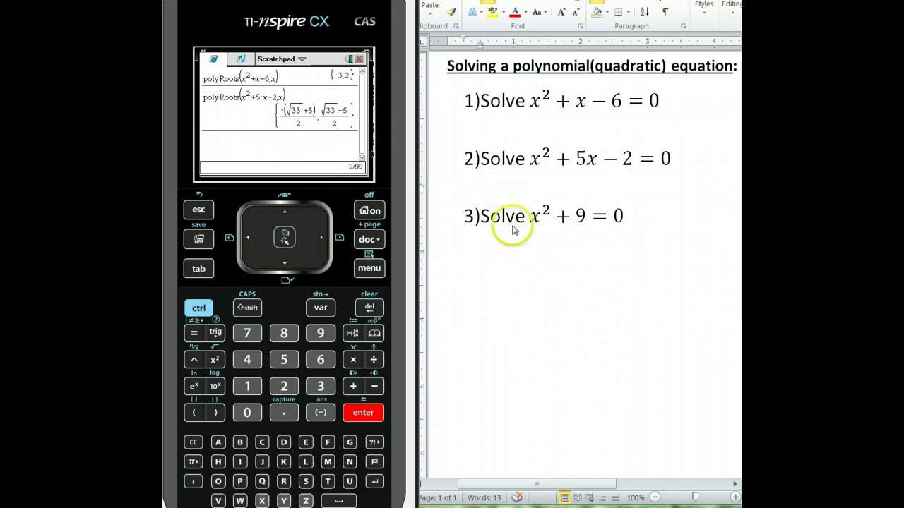Solving for polynomial roots using the Ti Nspire CX