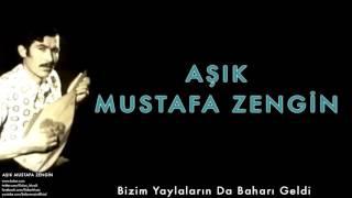 Gambar cover Aşık Mustafa Zengin - Bizim Yaylaların Da Baharı Geldi [ Aşık Mustafa Zengin © 2015 Kalan Müzik ]