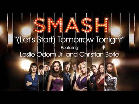 Mix - (Let's Start) Tomorrow Tonight (SMASH Cast Version)