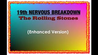 Nineteenth Nervous Breakdown--The Rolling Stones (Enhanced Version) 720p