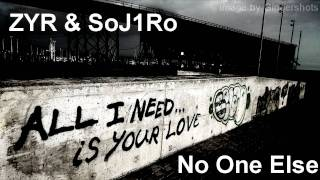 Repeat youtube video ZYR & SoJ1Ro - No One Else (COMPLETE) [Scarecrow Beats]