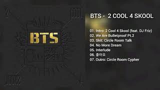 Download lagu BTS 2 COOL 4 SKOOL MP3