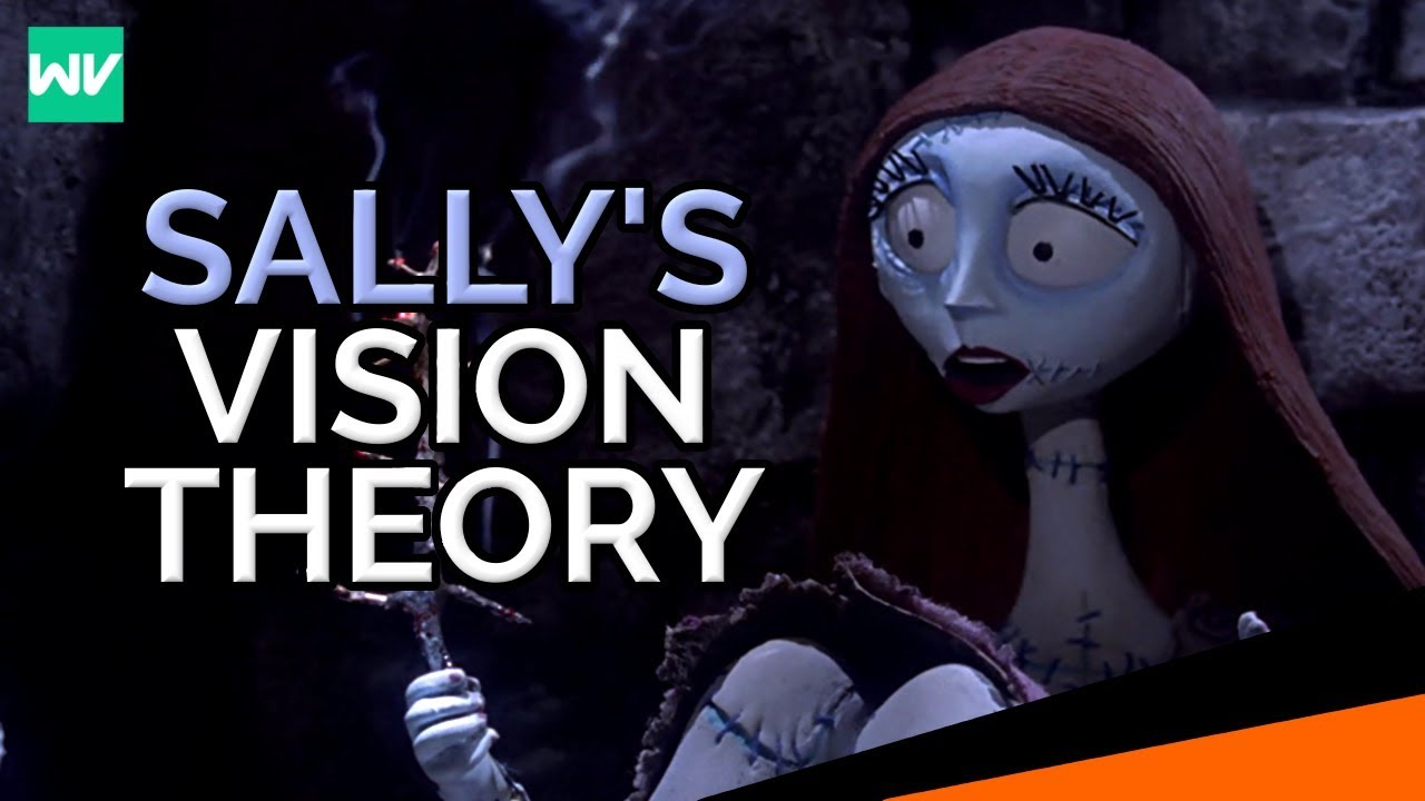 Sally\'s Vision Explained: Disney\'s The Nightmare Before Christmas ...