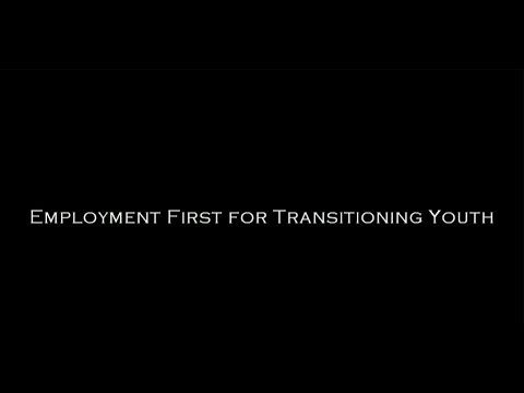 Employment First for Transitioning Youth