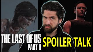 The Last of Us Part II - SPOILER Talk