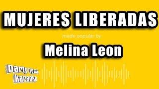 Melina Leon - Mujeres Liberadas (Versión Karaoke)