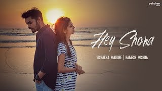Hey Shona - Unplugged Cover | Vishakha Mahore | Ramesh Mishra