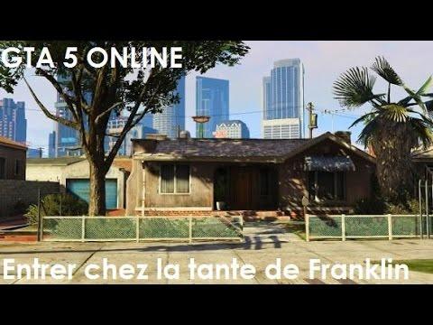 Gta 5 Online Entrer Chez La Tante De Franklin Youtube