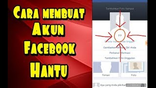 Cara membuat akun Facebook hantu/akun Facebook tanpa nama