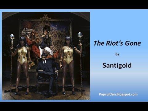 Santigold - The Riot's Gone (Lyrics)