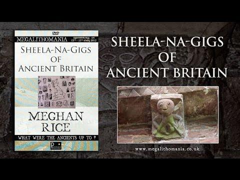 Meghan Rice: Sheela-Na-Gigs of Ancient Britain FULL LECTURE