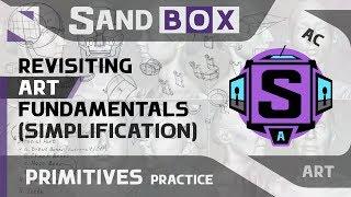 (Human Simplification) Session 53 - Creative Sandbox [ENG] (Revisiting Art Fundamentals)