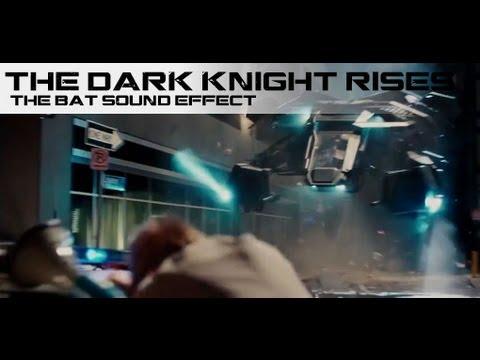 The Dark Knight Rises - The Bat Sound Effect
