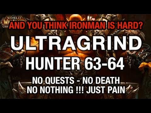 Ultra grind Ironman - Hunter 63-64 (3) no deaths no quests kills only