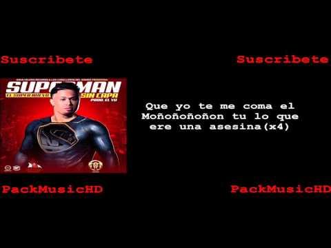 El Super Nuevo - Superman Sin Capa (Lyrics Letras)6+63