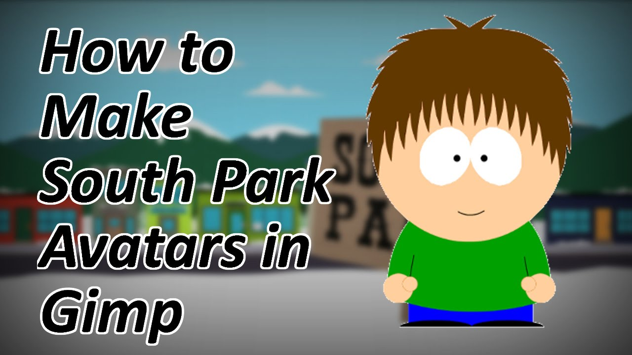 how to make a south park avatar in gimp youtube