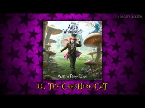 Alice in Wonderland Soundtrack // 11. The Cheshire Cat