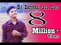 Dil Sambhal Jaa Zara - Cover Song By Satyajeet