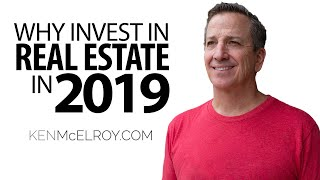 Top Reasons for Investing in Real Estate - Ken McElroy Rich Dad Advisor