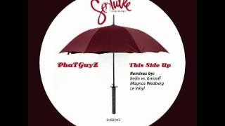 PhaTGuyZ - This Side Up (Magnus Wedberg aka Tourist Mix)