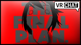 VRCHAT ♡ FINAL PLAN - PUSHING AWAY THE YANDERE ! ♡ FUNNY MOMENTS & BEST HIGHLIGHTS (Virtual Reality)