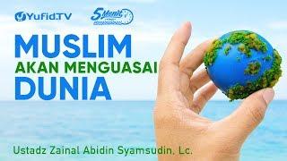 Download Video Muslim Akan Menguasai Dunia - Ustadz Zainal Abidin Syamsudin - 5 Menit yang Menginspirasi MP3 3GP MP4