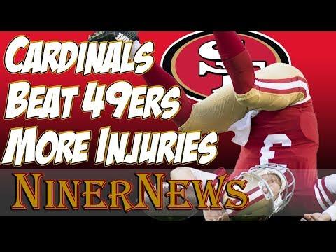Cardinals beat 49ers 20-10 - Injuries Piling Up - NinerNews