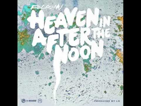 Wale Florarin - Heaven In The Afternoon [New mixtape] [Lyrics]