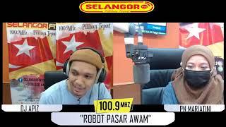 'Robot Pasar ' Aspirasi Negeriku  Evolusi Teknologi   SelangorFM 14. 4. 2021