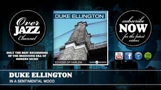 Duke Ellington - In a Sentimental Mood (1935)
