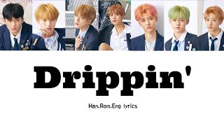 Nct Dream - Drippin'  Han,rom,eng Color-coded Lyrics
