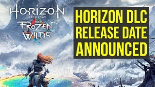 Horizon Zero Dawn DLC Release Date ANNOUNCED - Sony COMBATS XBOX ONE X (Frozen Wilds Release Date)