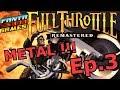 POUTRE LA LOUTRE !!! -Full Throttle : Ep.3- avec Bob Lennon