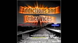 Addictions Podcast 126 - Days ike These!!