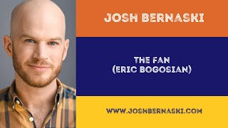 "Comedic Monologue: ""The Fan"""