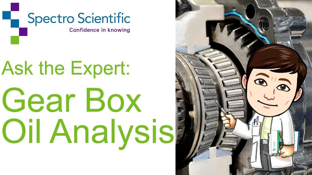 Gearbox Oil Analysis - Spectro Scientific