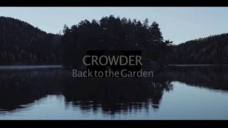 Back to the Garden - Crowder with Lyrics