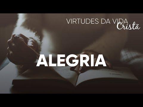 Virtudes da Vida Cristã #Alegria | Pr. Josué Brandão