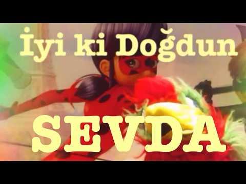 İyi ki Doğdun SEVDA :)  Komik Doğum günü Mesajı 1. VERSİYON ,DOĞUMGÜNÜ VİDEOSU Made in Turkey :) 🎂