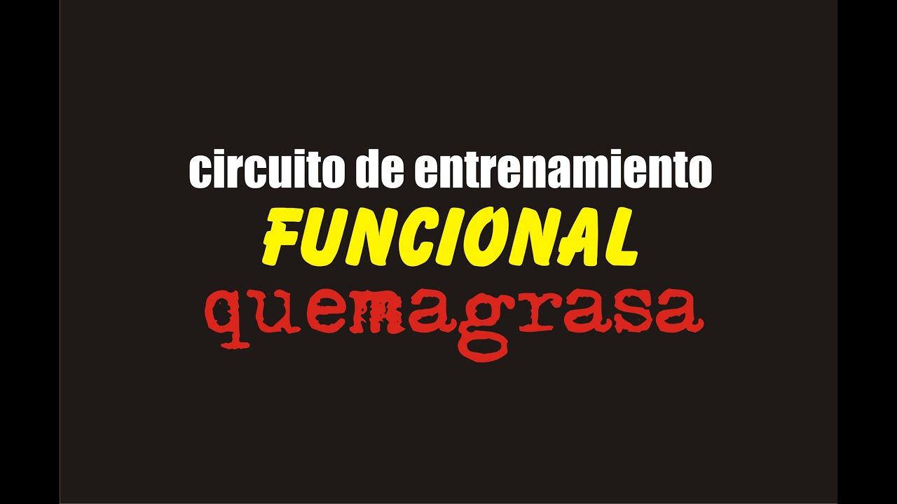 Circuito Quemagrasas : Circuito de entrenamiento funcional quemagrasa y perdida de peso