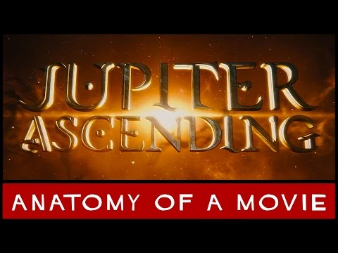 Jupiter Ascending (Mila Kunis / Channing Tatum / Wachowskis) | Anatomy of a Movie