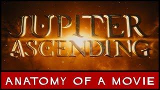Jupiter Ascending (Mila Kunis / Channing Tatum / Wachowskis) | Anatomy of a Movie