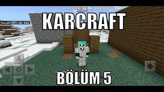 Karcraft bölüm 5 depo yapıyoruz
