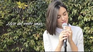 Hijos del verbo amar - Cover by Nana Poveda