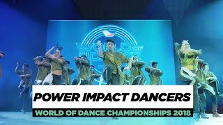 Power Impact Dancers | Team Division | World of Dance Championships 2018 | #WODCHAMPS18