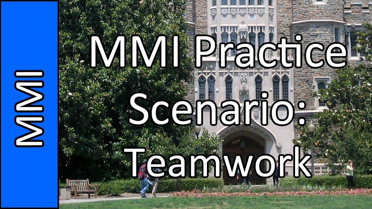 teamwork pipeline medical school mmi interview practice teamwork pipeline medical school mmi interview practice question 7 2015
