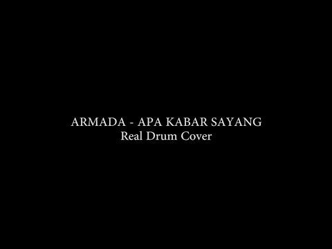 Armada - Apa kabar Sayang | Real Drum Cover