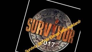 Survivor 2017'de Kim Elendi? Elenen İsim Açıklandı. 14 Mart 2017